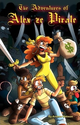 The Adventures of Alex Ze Pirate Cover Image