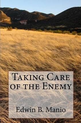 Taking Care of the Enemy Cover Image