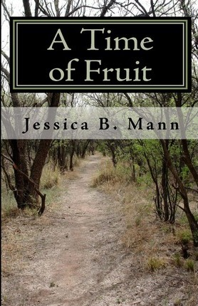 A Time of Fruit Cover Image