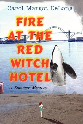 Fire at the Red Witch Hotel Cover Image