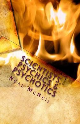 Scientists, Psychics & Psychotics Cover Image
