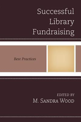 Successful Library Fundraising: Best Practices