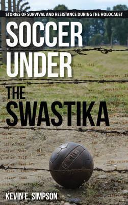Soccer under the Swastika