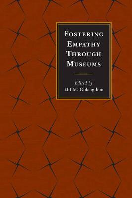 Fostering Empathy Through Museums