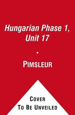 Pimsleur Hungarian Level 1 Lesson 17 MP3 : Pimsleur