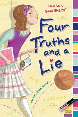 Four Truths and a Lie