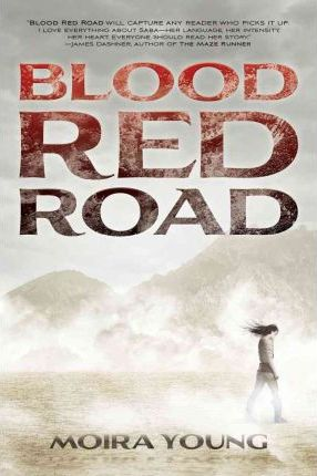 Dustlands Trilogy 1. Blood Red Road