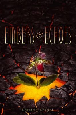 Embers & Echoes