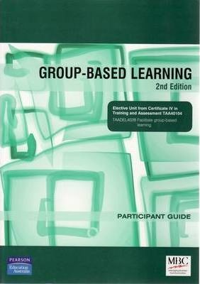 Group-based Learning - TAA Elective Units Participant Guide