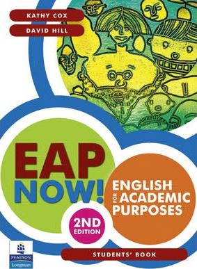 EAP Now! English for Academic Purposes - Student Book