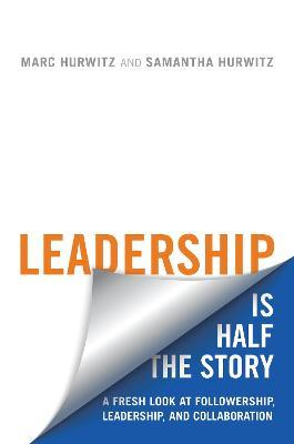 Leadership is Half the Story
