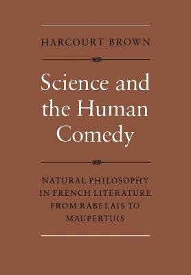 Science and the Human Comedy