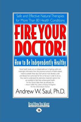 Fire Your Doctor! : How to be Independently Healthy – Steve Hickey