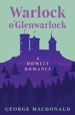 Castle Warlock - A Homely Romance Cover Image