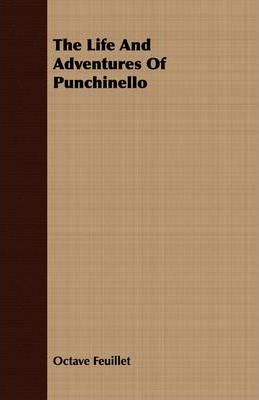 The Life And Adventures Of Punchinello Cover Image
