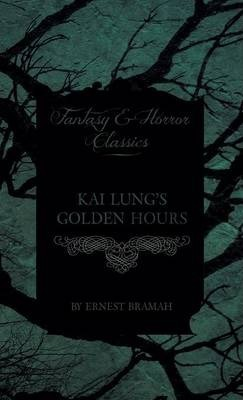 Kai Lung's Golden Hours Cover Image