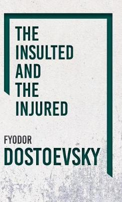 The Insulted And Injured Cover Image
