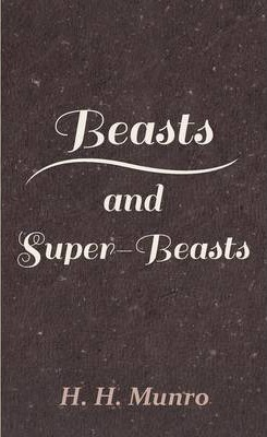 Beasts & Super-Beasts Cover Image