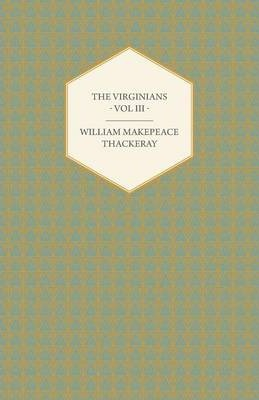 The Virginians Volume III - Works Of William Makepeace Thackery Cover Image
