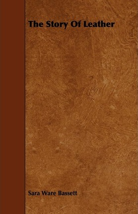 The Story Of Leather Cover Image