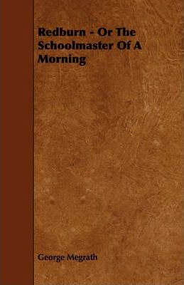 Redburn - Or The Schoolmaster Of A Morning Cover Image
