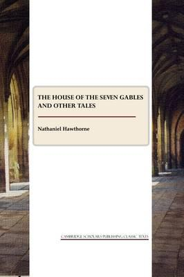 The House of the Seven Gables and other tales Cover Image