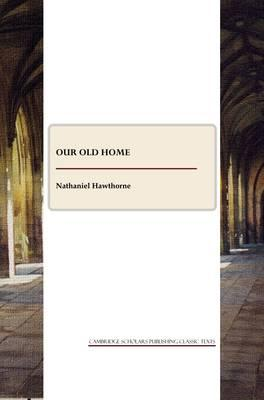 Our Old Home and English Note-books Cover Image