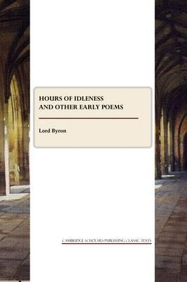 Hours of Idleness and other Early Poems Cover Image