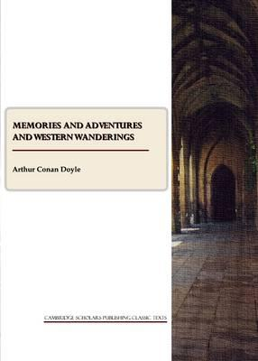 Memories and Adventures and Western Wanderings Cover Image