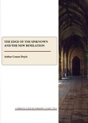 The Edge of the Unknown and The New Revelation Cover Image