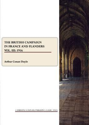 The British Campaign in France and Flanders Vol. III Cover Image