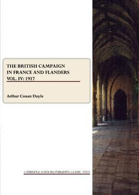 The British Campaign in France and Flanders Vol. IV Cover Image