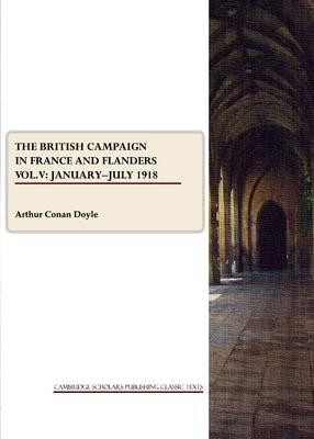 The British Campaign in France and Flanders Vol. V Cover Image
