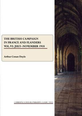 The British Campaign in France and Flanders Vol. VI Cover Image