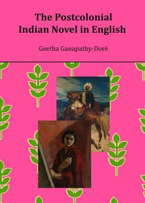 The Postcolonial Indian Novel in English Cover Image
