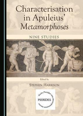 Characterisation in Apuleius' Metamorphoses