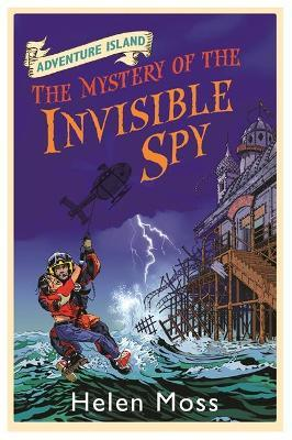 Adventure Island: The Mystery of the Invisible Spy : Book 10