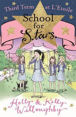 School for Stars: Third Term at L'Etoile : Book 3