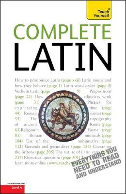 Complete Latin (Learn Latin with Teach Yourself)