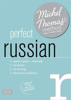 Perfect Russian (Learn Russian with the Michel Thomas Method)