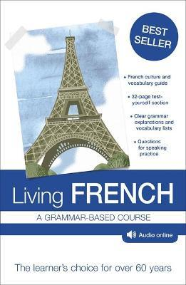 Living French : A Grammar-based Course