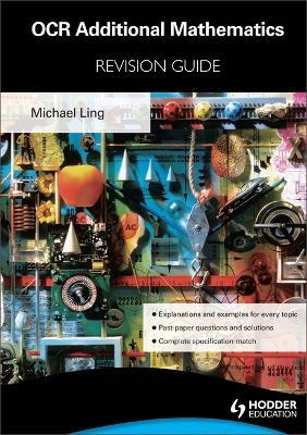OCR Additional Mathematics Revision Guide For Advanced Free Standing Mathematics Qualification