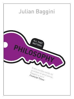 Philosophy: All That Matters
