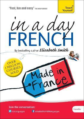 Beginner's French in a Day: Teach Yourself