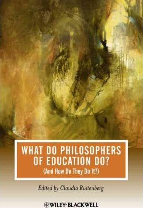 What Do Philosophers of Education Do? (And How Do They Do It?)
