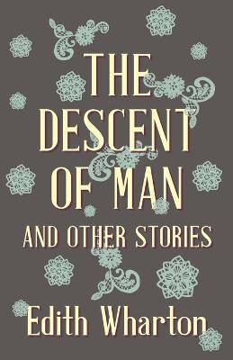 The Descent Of Man And Other Stories Cover Image