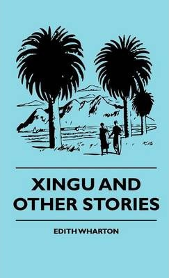 Xingu And Other Stories Cover Image