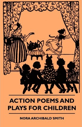 Action Poems And Plays For Children