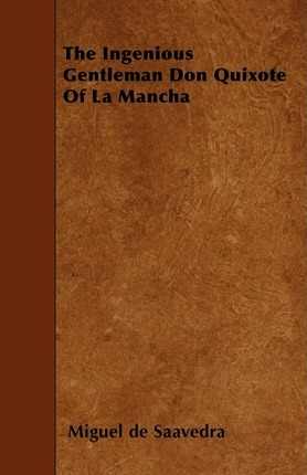 The Ingenious Gentleman Don Quixote of La Mancha Cover Image