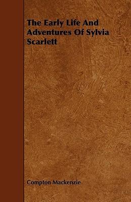 The Early Life And Adventures Of Sylvia Scarlett Cover Image